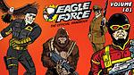 Eagle Force returns Discussion Thread-mainimagev1.jpg